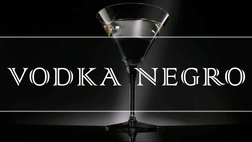 Vodka Negro